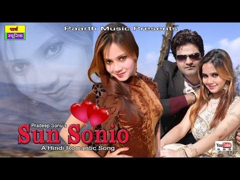 ✓ sun sonio ! New haryanvi romantic song 2017 || सुन सोणियो || pradeep sonu  || t r || renuka-Urwasi