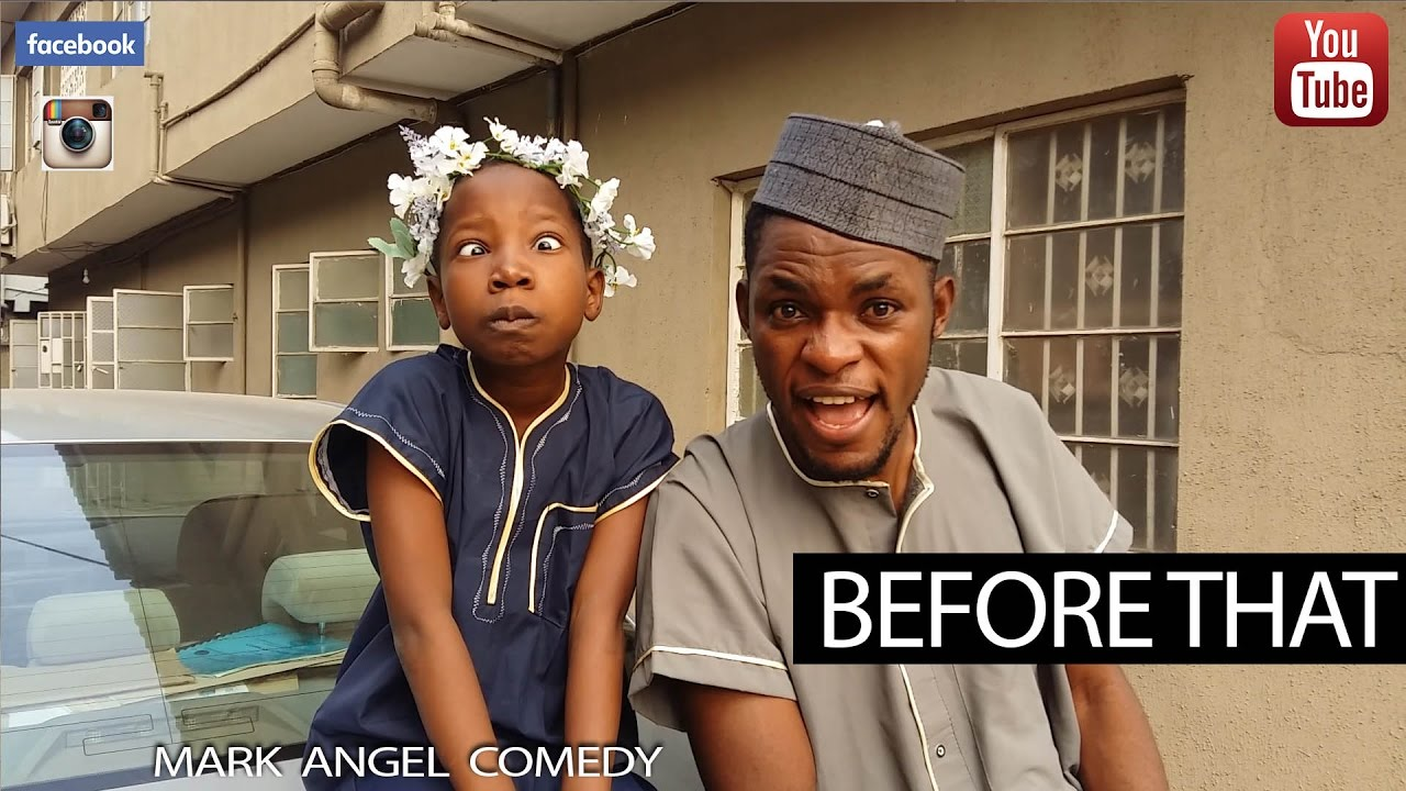 BEFORE THAT (Mark Angel Comedy)