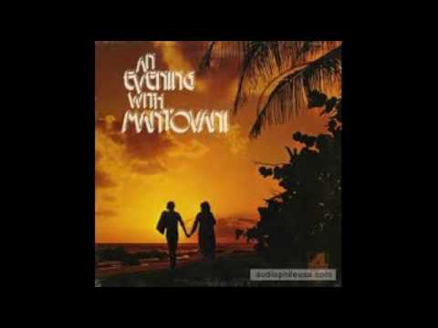 Mantovani And His Orchestra ‎– An Evening With Mantovani - 1973 - full vinyl album