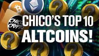 TOP 10 Altcoins We HODL!? Chico's Portfolio Revealed!