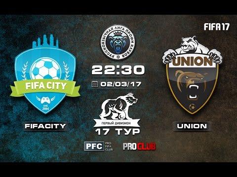 FIFACITY - UNION   Pro Clubs   RLPC   17 Matchday/14 Season