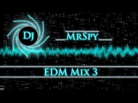 Dj MrSpy - EDM Mix 3 (Превью)