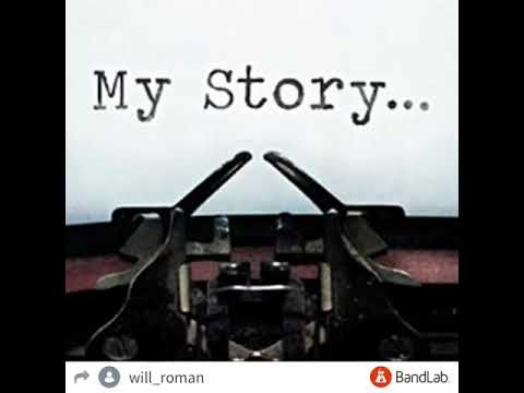 My Story-will Roman And Lil Trev