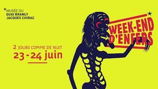 Week-end d'Enfers | Événement au musée du quai Branly - Jacques Chirac