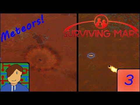 Meteors Incoming! | Surviving Mars | Episode 3 |