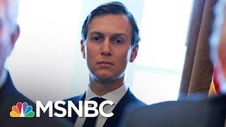 Shock As White House Fails To Address Jared Kushner Allegations | AM Joy | MSNBC