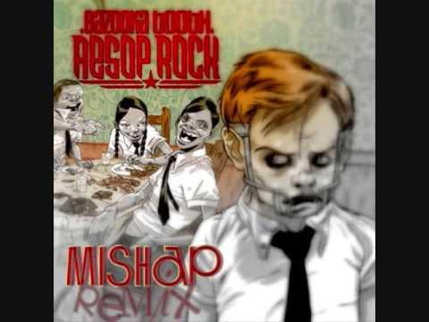 Mishap Remix: Aesop Rock