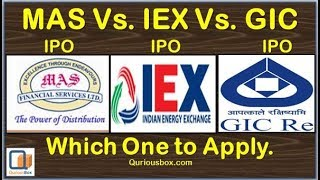 GIC IPO Vs. IEX IPO Vs. MAS Financials IPO | IPO Comparison | GIC IPO Grey Market Price | Quriousbox