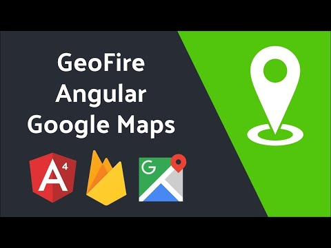 Location-based Queries with GeoFire and Angular Google Maps thumbnail