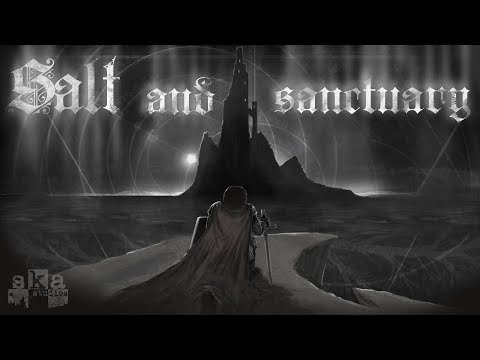 SALT AND SANCTUARY - ИНТЕРЕСНЫЙ DARK SOULS