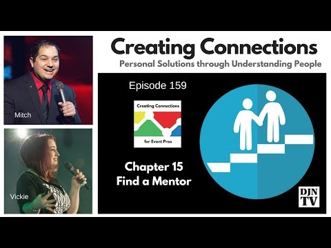 Why You Should Find A Mentor | Creating Connections Vickie Musni and Mitch Taylor #DJNTV #159