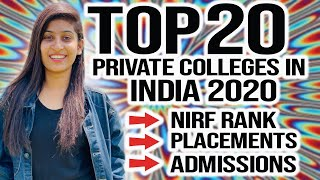 Top 20 private Engineering colleges in india || Admission || NIRF || Average placements 2020