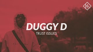 Duggy D - Trust Issues