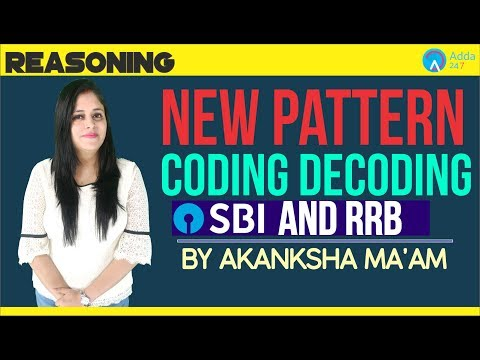 SBI/RRB | New Pattern Coding Decoding | Reasoning Special