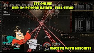 Eve Online - Blood Raider DED 10 Full clear - Solo