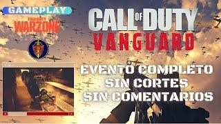 WARZONE - REVELACION CALL OF DUTY VANGUARD - EVENTO COMPLETO - GAMEPLAY SIN COMENTARIOS, SIN CORTES