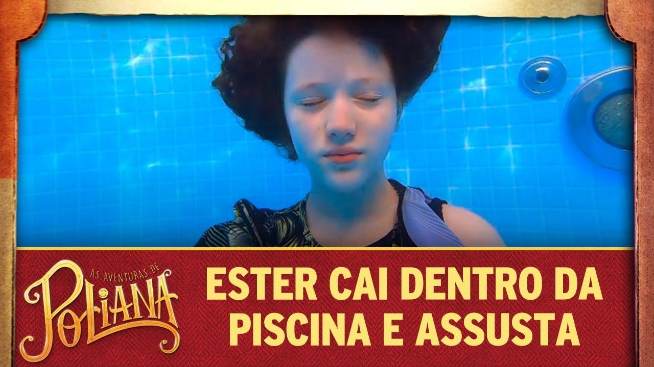 Ester cai dentro da piscina e assusta | As Aventuras de Poliana