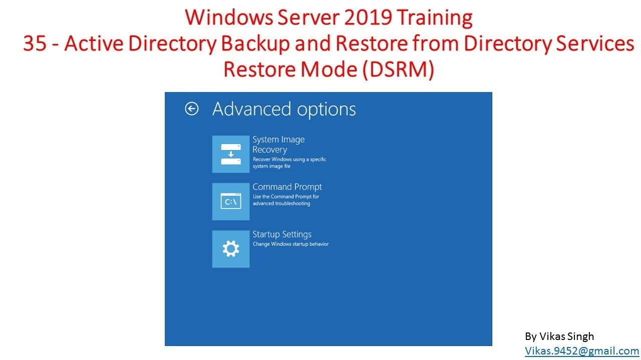 Windows Server 2019 Training 35 - How to take Active Directory Backup &  Restore by DSRM