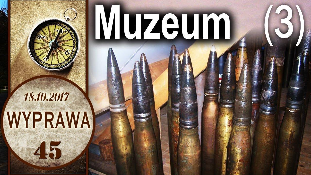 Muzeum Uzbrojenia z kustoszem – Poznań Cytadela – Wyprawa 45 cz. 3