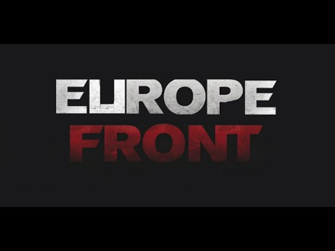 Official Trailer - Europe Front
