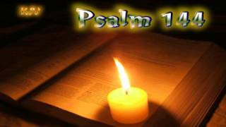 (19) Psalm 144 - Holy Bible (KJV)