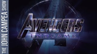 Avengers Endgame Trailer Did It Live Up To The Hype - The John Campea Show