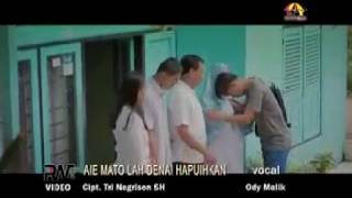 Aia Mato Lah Denai Hapuihkan - Ody Malik