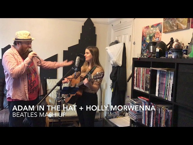 Adam in the hat + Holly Morwenna: guest list S02E08: Beatles mashup