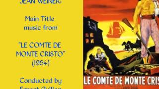 "Jean Weiner: Main Title music from ""Le Comte de Monte Cristo"" (1954)"