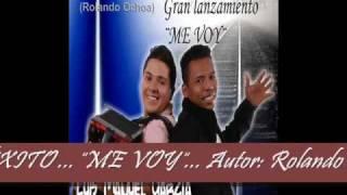 ME VOY MP3, LO NUEVO DE LUIS MANUEL GARCIA CON ALMA VALLENATA, AUTOR: ROLANDO OCHOA.EXCLUSIVO.