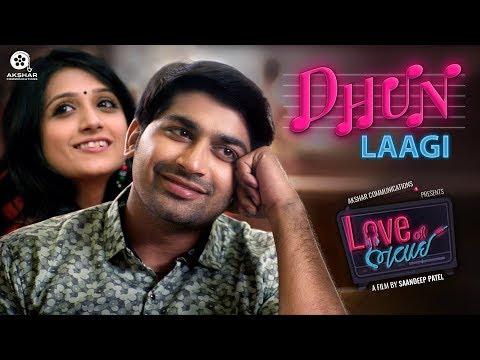 Dhun Laagi  Love Ni Bhavai  SachinJigar  Siddharth Amit Bhavsar  Gujarati Song