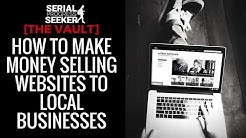 How to Make Money Selling Websites to Local Businesses