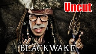 (UNCUT) Captain Blood der Schreckliche   Blackwake