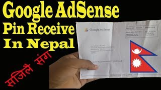 Google AdSense PIN(Personal identification number) and My Experience - Google AdSense pin in Nepal