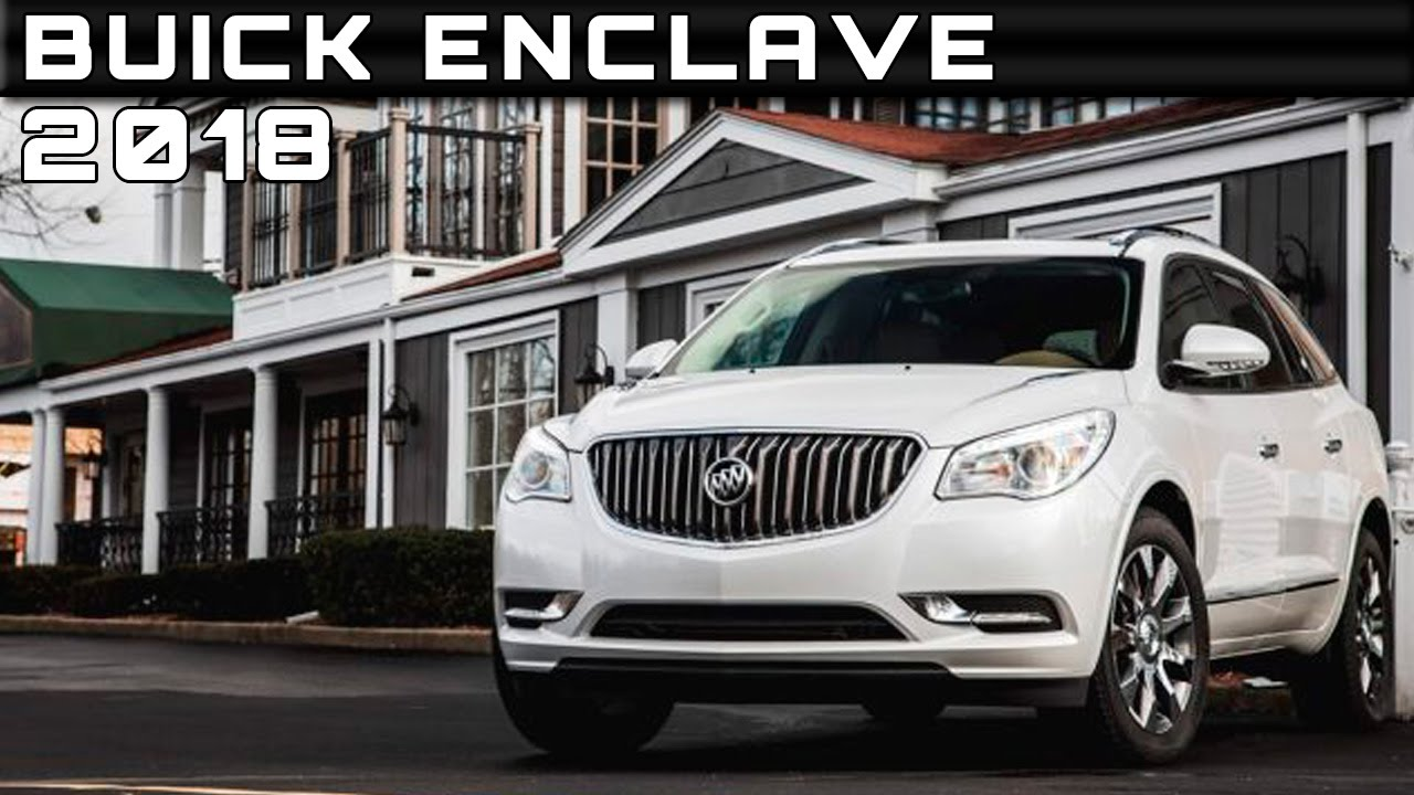 2018 buick enclave review rendered price specs release date youtube. Black Bedroom Furniture Sets. Home Design Ideas