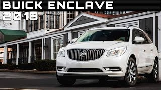 2018 Buick Enclave Review Rendered Price Specs Release Date