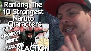 Ranking The Power And Stats Of The 10 Strongest Naruto Characters REACTION