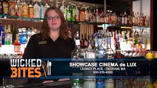 Wicked Bites - Drink of the Week - Showcase Cinema de Lux at Legacy Place (Dedham, MA)