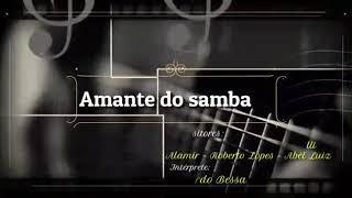 Amante do samba - Leonardo Bessa