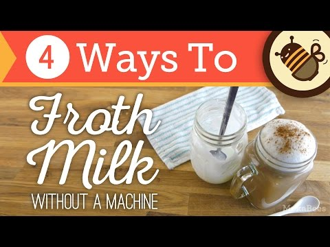 How to Froth & Foam Milk Without an Espresso Machine or Steam | 4 Ways