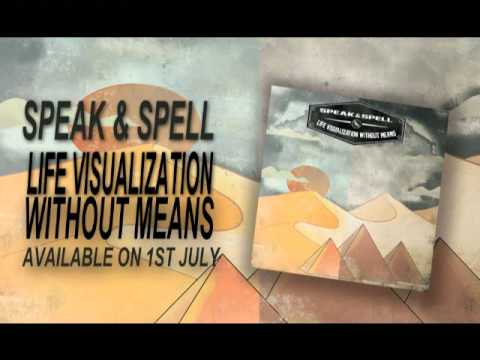 PREVIEW SPEAK & SPELL LIFE VISUALIZATION WITHOUT MEANS ( Album EP )