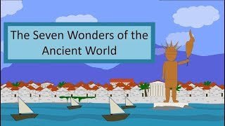 7 Wonders of the Ancient World - An Animated Overview