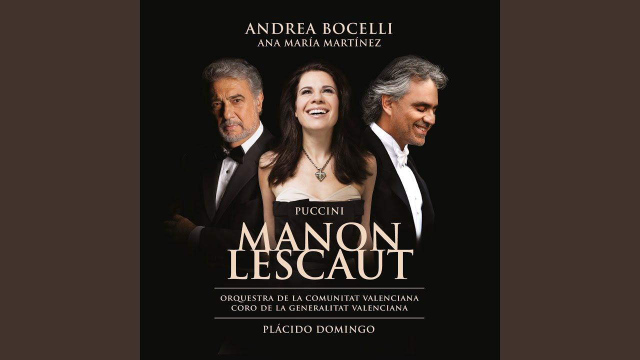 Manon Lescaut, Act IV: Manon, senti, amore mio… Vedi, son io che piango (Des Grieux)