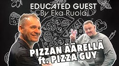 EDUCATED GUEST by Eka Ruola // Tommi Tervanen (KOTIPIZZA)