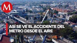 Así se ve el desplome de la línea 12 del metro desde las alturas