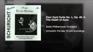 Peer Gynt Suite No 1 Op 46 II The Death Of Aase