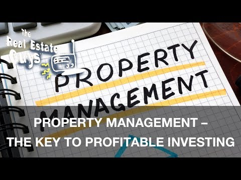 Property Management – The Key to Profitable Investing