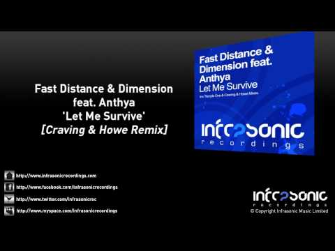 Fast Distance & Dimension feat. Anthya - Let Me Survive (Craving & Howe Remix)