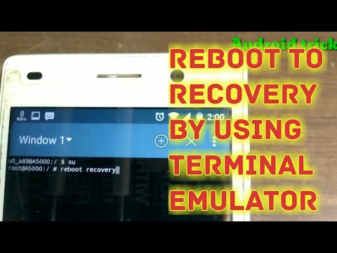 Reboot to recovery by using Terminal Emulator