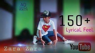 Zara Zara ~ Unnpluged Rahul Jain | Dance Video | Akash Gurung |